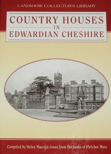 Country Houses in Edwardian Cheshire, by Helen Maurice-Jones